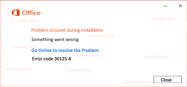 Error Code 30125-4 While Installing The Office - Office 365 support